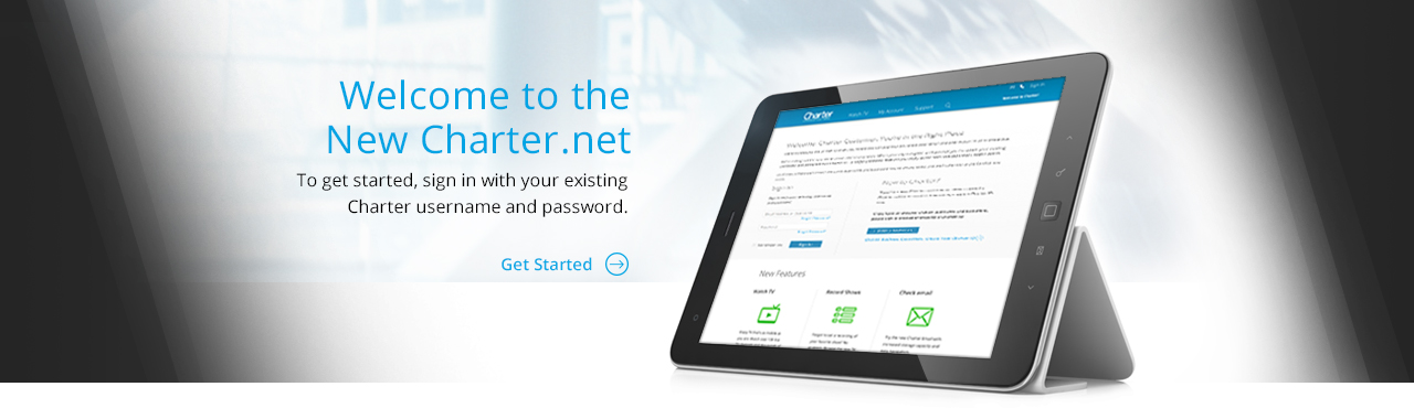 Welcome to the New Charter.net. To get started, sign in with your existing Charter username and password.