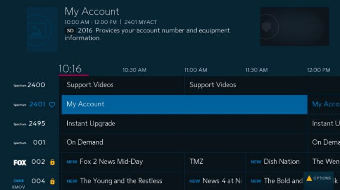 channel 2401 in the Spectrum Guide for easy access to account overview in settings and support
